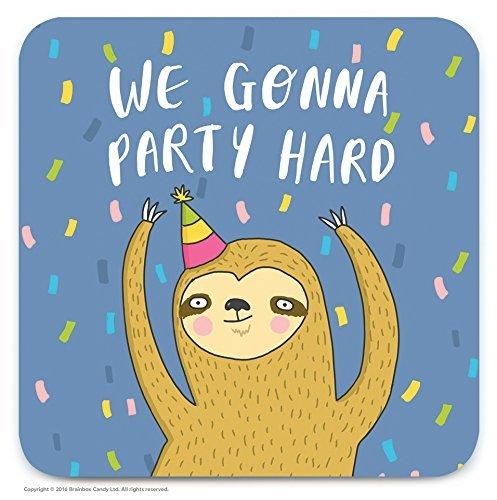 Funny Humorous Party Hard Novelty Drinks Coaster