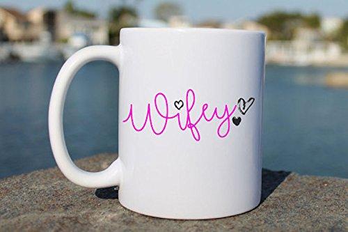 Coffee Mug Mug with Sayings  Funny Coffee Mug  Gift for her  unique coffee mug  Wifey Cup  Cute Coffee Mug