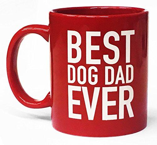 Best Dog Dad Ever- Red Coffee Mug-11 ounce