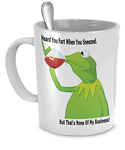 Funny Coffee Mugs - I Heard You Fart When You Sneezed But Thats None Of My Business Coffee Mug - Funny Coffee Mug For Work