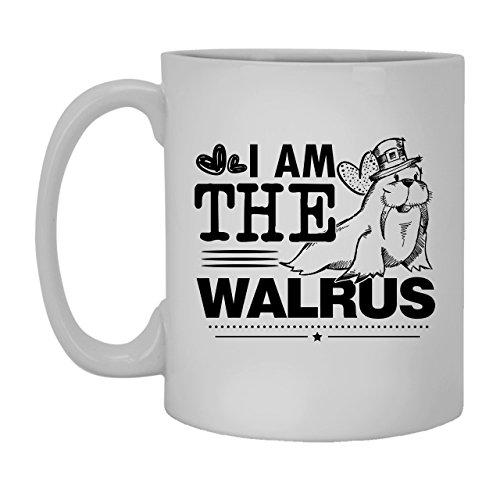 I Am The Walrus Mug Coffee Mug White Tea Mug 11 oz