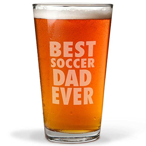 Best Soccer Dad Ever Engraved Beer Pint Glass By ChalkTalk SPORTS  20 oz