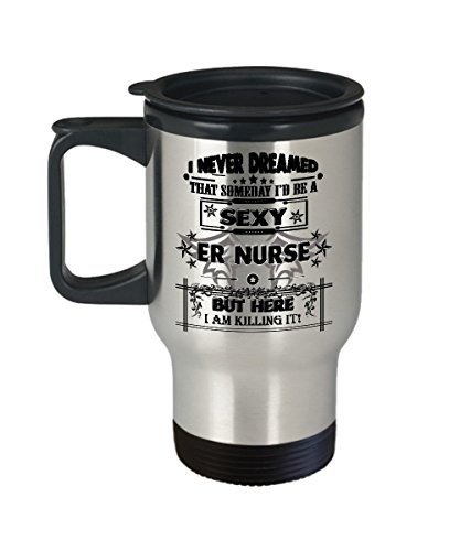 ER Nurse Travel Mug - ER Nurse Coffee Travel Mug - Funny Gifts for ER Nurse