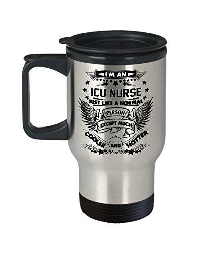 ICU Nurse Travel Mug - ICU Nurse Coffee Travel Mug - Funny Gifts for ICU Nurse
