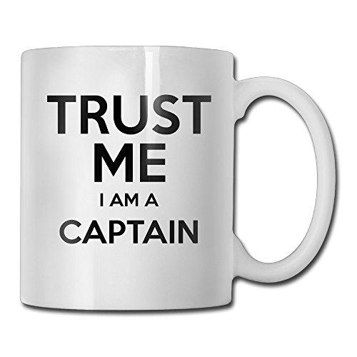 Trust Me I Am A Captain White Mug Personalized Mug Design Ceramic CoffeeTeaMilk Mug
