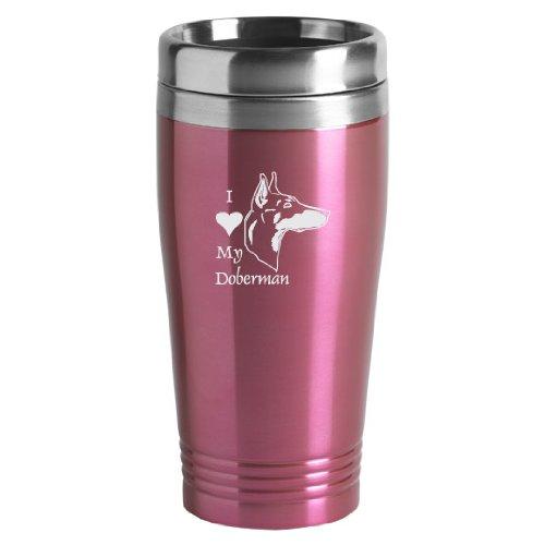 16-ounce Stainless Travel Mug - I Love My Doberman - Pink