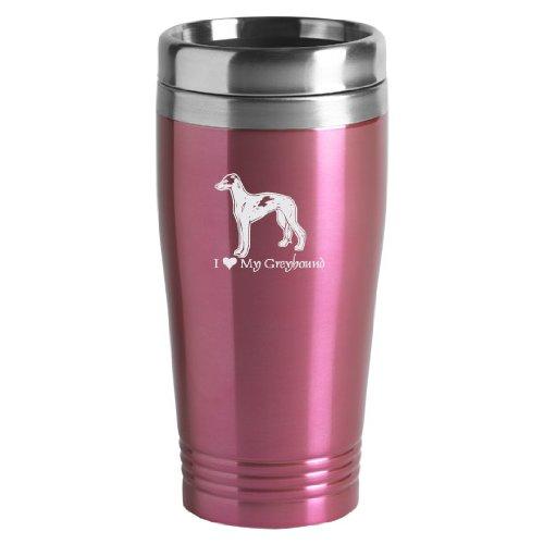 16-ounce Stainless Travel Mug - I Love My Greyhound - Pink