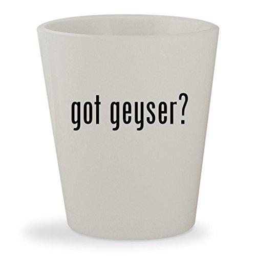 got geyser - White Ceramic 15oz Shot Glass