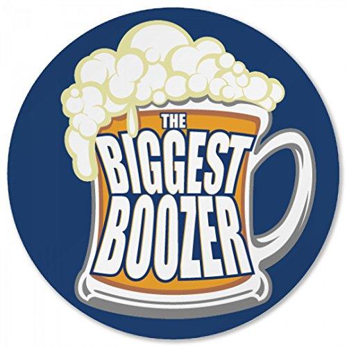 You The Biggest Boozer Round Plastic Coaster