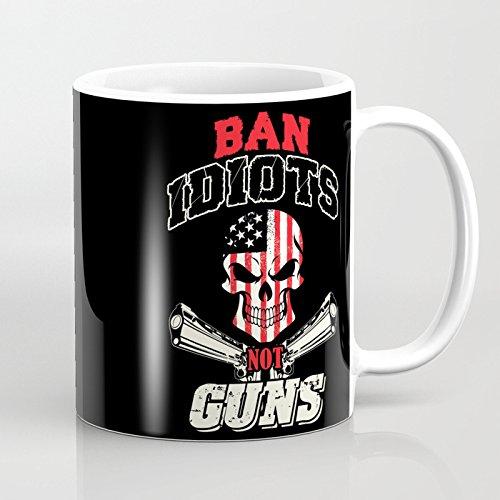 LVYZIHO Mug - Ban Idiots Not Guns Personalized Ceramic Coffee Mug White - Funny Wine Mug - 11OZ Coffee Mug - Perfect for Wedding Mothers Day Fathers Day or Friends