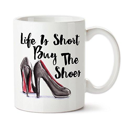 SAYOMEN - Coffee Mug Life Is Short Buy The Shoes Stilettos High Heels Shop Shopping Addict I Love Shoes Tea Addicted to shopping MUG 11oz