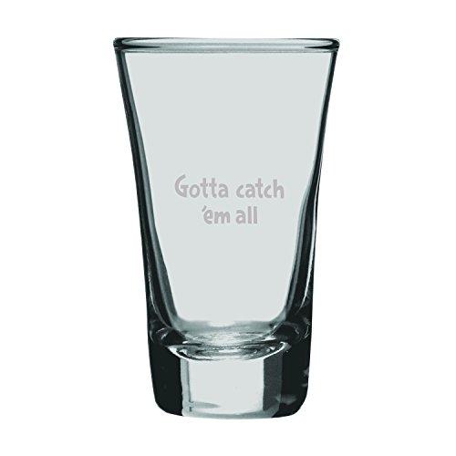 Gotta Catch Em All-2 oz Engraved Shot Glass