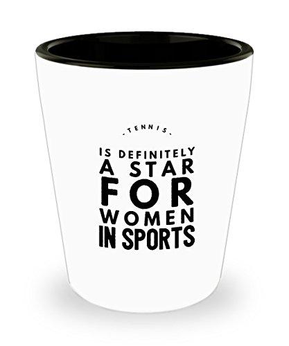 Zane Wear Tennis Is Definitely A Star For Women In Sports - Shot Glass Gift