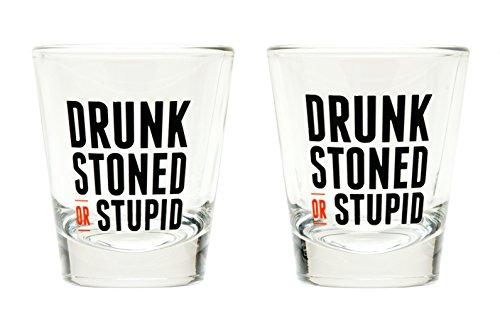 DRUNK STONED OR STUPID Shot Glass Set Set of 2