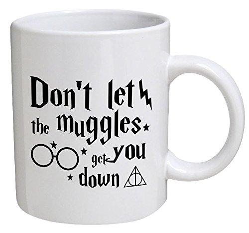 Funny Mug - Don't Let The Muggles Get You Down - 11 Oz Coffee Mugs - Funny Inspirational And Sarcasm - By A Mug