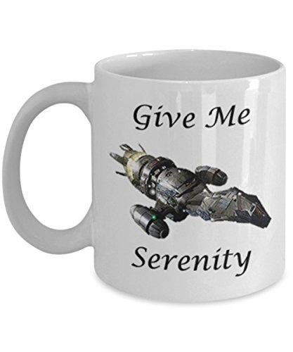 Firefly Serenity Mug - Give Me Serenity - Funny Coffee Mug
