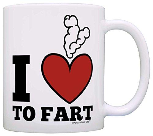 Coffee Lover Gift I Love to Fart Dad Jokes Office Humor Poop Funny Gag Gift Coffee Mug Tea Cup White