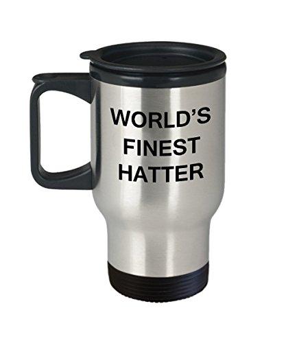 Worlds Finest Hatter - Porcelain Travel Coffee Mug 14 OZ Funny Mugs
