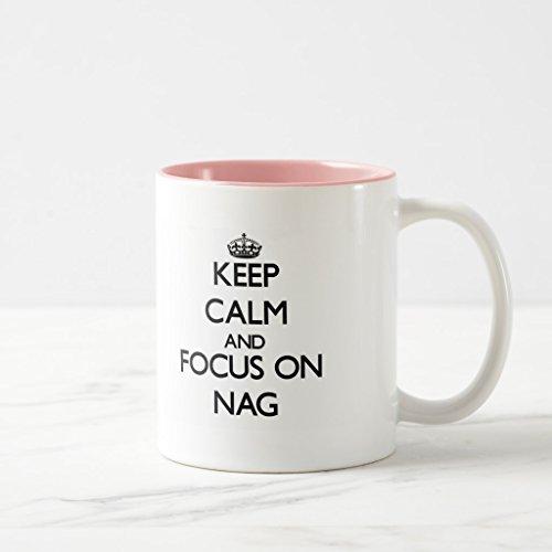 Zazzle Keep Calm and Focus On Nag Frosted Glass Coffee Mug Pink Two-Tone Mug 11 oz