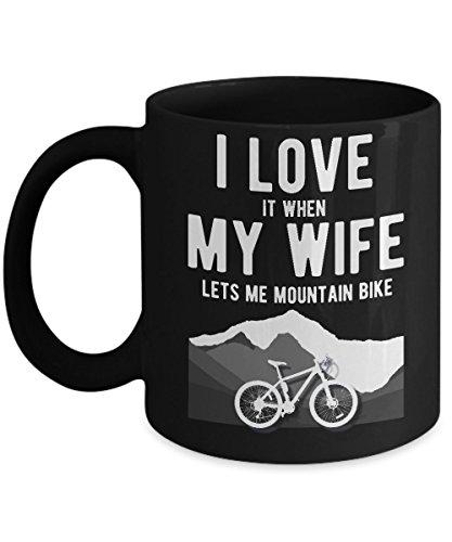 Mountain Bike Mug I Love it When My Wife Lets Me Biking Funny Cycling Coffee Cup
