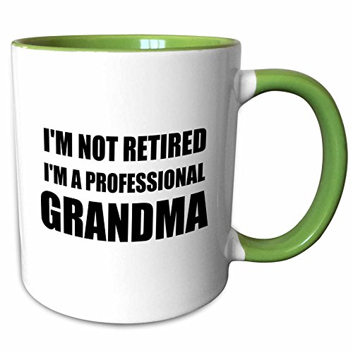 3dRose InspirationzStore Typography - Im not Retired Im a Professional Grandma - funny grandmother gift - 11oz Two-Tone Green Mug mug_232487_7