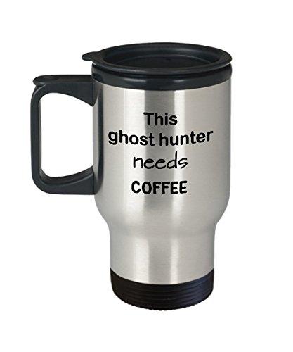 Ghost Hunters Travel Mug Gift This Ghost Hunter Needs Coffee Stainless Steel Coffee Mug with Lid Novelty Gift Stainless Coffee Cup for Ghost Hunter Insulated Coffee Stays Hot
