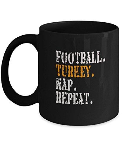 Funny Thanksgiving Coffee Mug - 11oz Black Ceramic Holiday Tea Cup Football Turkey Nap Repeat Set of 1