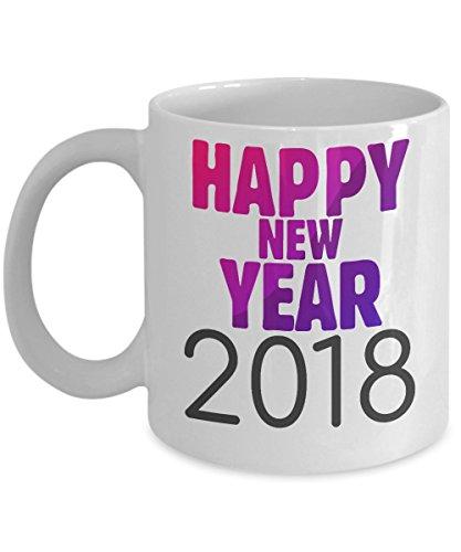 Novelty Coffee Mug-Happy New Year 2018-Holiday Tea Cup Gift