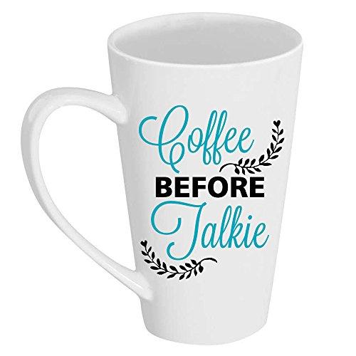 Coffee Before Talkie Tall 17 oz Latte Mug