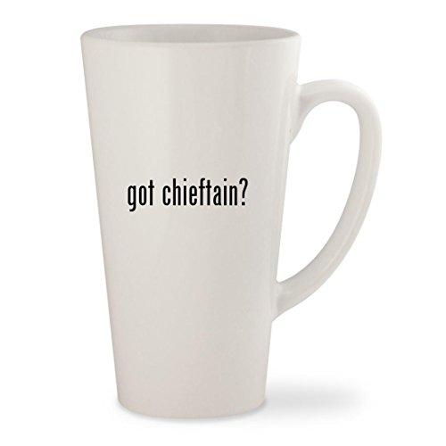 got chieftain - White 17oz Ceramic Latte Mug Cup