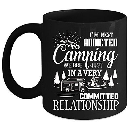 Im Not Addicted To Camping Coffee Mug Outdoor Coffee Cup Coffee Mug Black