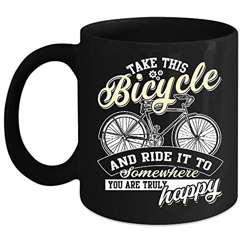 Take This Bicycle And Ride It Coffee Mug Outdoor Coffee Cup Coffee Mug Black