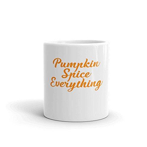 LIZNICE - Pumpkin Spice Everything Fun Fall Coffee or Tea Mug Pumpkin Spice Is My Favorite Season Autumn Mug MUG 11oz
