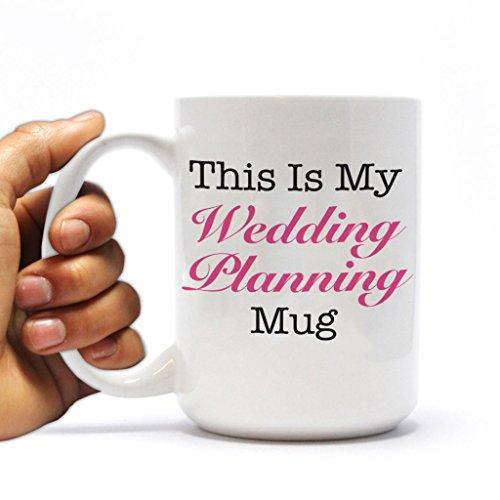 This Is My Wedding Planning Mug- 15oz Ceramic Mug
