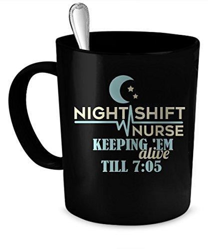 Night Shift Nurse Coffee Mug 11 oz Night Shift Nurse funny gift 11 oz black