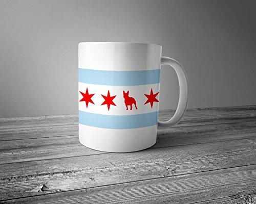 Chicago Flag Ceramic Mug - Chicago Coffee Mug - French Bulldog Mug - Dog Mug - Coffee Cup - Gift for Coffee Lovers - frenchie Lover Gift