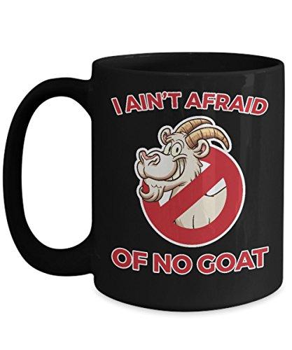 I Ain't Afraid of No Goat Funny Chicago Coffee Mug