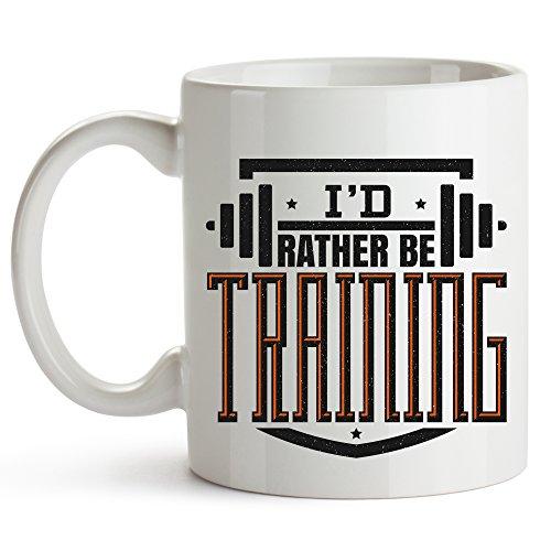 Id Rather Be Training - 11oz Coffee Mug - Weightlifting Coffee Mug - Weightlifting Gift - Weight Lifting Fitness Body Building - Funny Weight Lifting Mug - Weight Lifting Funny Coffee Mug
