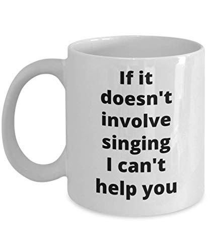 Singing Coffee Mug Funny Gift Idea for Vocalist Lead Singer Choir Director Chorus Member Music Teacher Student