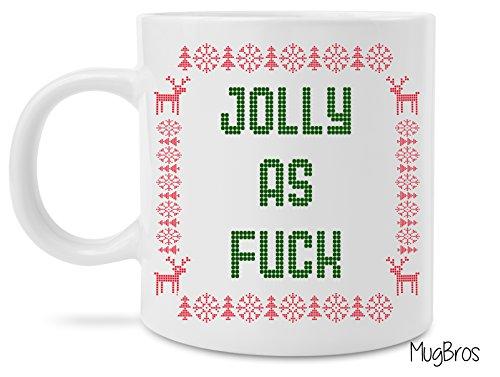 Funny Jolly As Fuck Christmas Holidays Coffee Mug