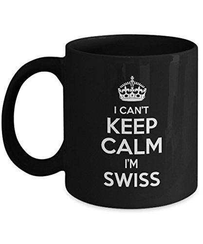 SWISS Coffee Mug - I Cant Keep Calm Im SWISS Ceramic Mugs - Hilarious SWISS Gift for Men Dad Son - On Birthday Christmas - Gag Gifts - 11 Oz Tea Cup White