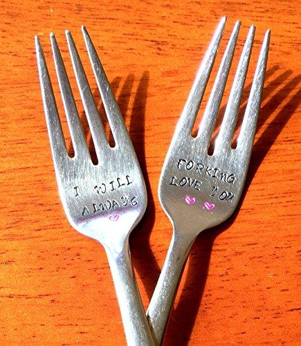 I Will Always  Forking Love You Fork Set ~ Hand Stamped Forks Unique Wedding  Shower  Engagement Gift