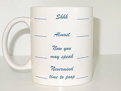 Nevermind 2 time to poop mug cap Shhh Almost Now You May Speak Morning Nevermind time to poop mug cap cool mug funny mug printed mug novelty mug
