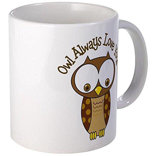CafePress - Owl Always Love You Mug - Unique Coffee Mug Coffee Cup
