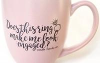 Does-this-ring-make-me-look-engaged-Engagement-Gift-14oz-Pink-Coffee-Mug-Engaged-Mug-Bride-Mugs-34.jpg